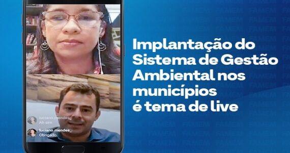 FAMEM: Live mostra que entidade avança na implantação da política ambiental dos municípios maranhenses